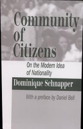 Community of Citizens: On the Modern Idea of Nationality