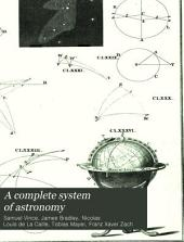A Complete System of Astronomy: Volume 2