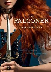 The Falconer: Volume 1
