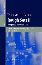 Transactions on Rough Sets II: Rough Sets and Fuzzy Sets