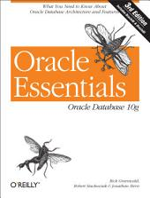 Oracle Essentials: Oracle Database 10g, Edition 3