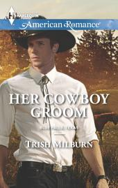 Her Cowboy Groom