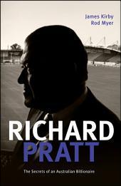 Richard Pratt: One Out of the Box: The Secrets of an Australian Billionaire