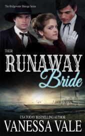 Their Runaway Bride: A Bridgwater Menage Prequel