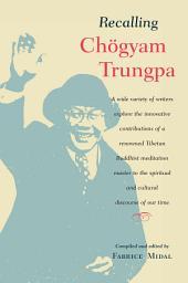 Recalling Chögyam Trungpa