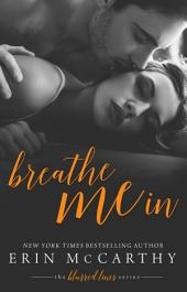 Breathe Me In: Blurred Lines #5
