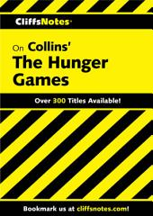 CliffsNotes on Collins' The Hunger Games