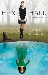 Hex Hall #1: Dæmonens Hævn