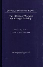 The Effects of Warning on Strategic Stability: Volume 28, Issue 3