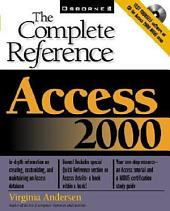 Access 2000: The Complete Reference: The Complete Reference