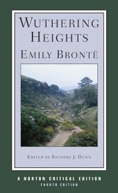 Wuthering Heights (Fourth Edition) (Norton Critical Editions): Edition 4