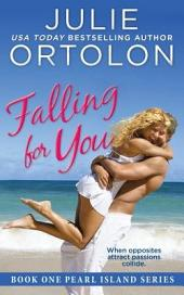 Falling for You: Pearl Island Series