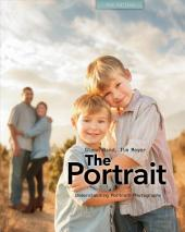The Portrait: Understanding Portrait Photography, Edition 2