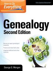 How to Do Everything Genealogy: Edition 2