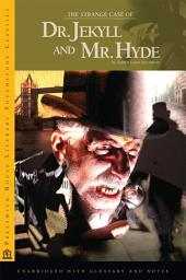 The Strange Case of Dr. Jekyll and Mr. Hyde: Prestwick House Literary Touchstone Edition
