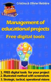 Management of educational projects: Free digital tools to perform and communicate!