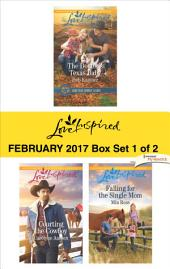 Harlequin Love Inspired February 2017 - Box Set 1 of 2: The Doctor's Texas Baby\Courting the Cowboy\Falling for the Single Mom