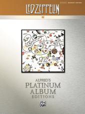 Led Zeppelin - III Platinum Album Edition: Drum Set Transcriptions