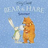 Bear & Hare -- Snow!