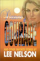 Dance of Courage: And Other Favorite Stories