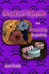 Crochet Flower and Friendship Bracelet