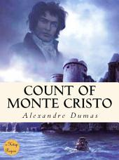 Count of Monte Cristo: {Complete & Illustrated}