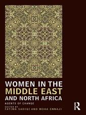 Women in the Middle East and North Africa: Agents of Change
