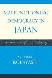 Malfunctioning Democracy in Japan: Quantitative Analysis in a Civil Society
