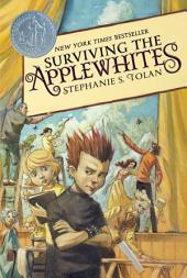 Surviving the Applewhites: Book 1