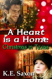 A Heart is a Home: Christmas in Texas