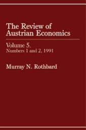 Review of Austrian Economics, Volume 5: Volume 1