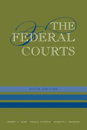 The Federal Courts: Edition 5