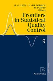Frontiers in Statistical Quality Control 9