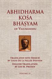 Abhidharmakosabhasyam of Vasubandhu - Vol. IV