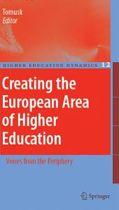 Creating the European Area of Higher Education: Voices from the Periphery