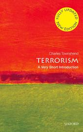 Terrorism: A Very Short Introduction: Edition 2