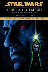 Heir to the Empire: Star Wars (The Thrawn Trilogy): Star Wars, Volume 1: Star Wars
