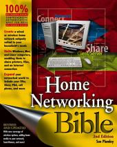 Home Networking Bible: Edition 2