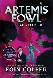 Artemis Fowl: Opal Deception, The
