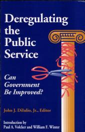 Deregulating the Public Service: Can Government be Improved