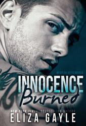 Innocence Burned: Motorcycle Club Romance