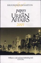 Brookings-Wharton Papers on Urban Affairs 2001