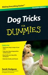 Dog Tricks For Dummies?, Portable Edition: Edition 2