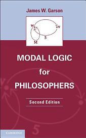 Modal Logic for Philosophers: Edition 2