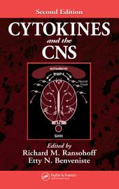 Cytokines and the CNS: Edition 2