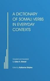 A Dictionary of Somali Verbs in Everyday Contexts