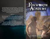 Foxworth Academy: Freshman Year - Part I