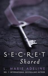 Secret Shared: (S.E.C.R.E.T. Book 2)