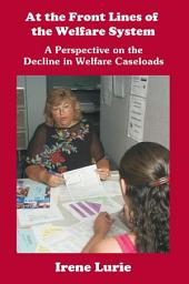 At the Front Lines of the Welfare System