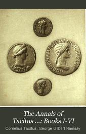 The Annals of Tacitus ...: Books I-VI